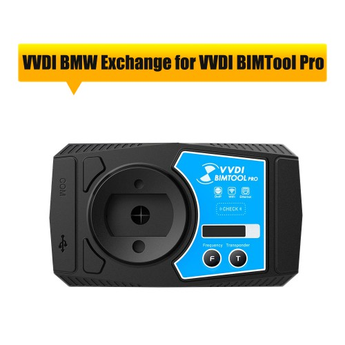 VVDI BMW Exchange for Xhorse VVDI BIMTool Pro Service
